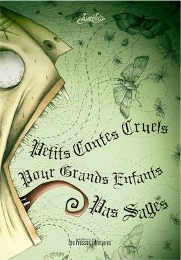 Petits contes cruels pour grands enfants pas sages - Aurelio